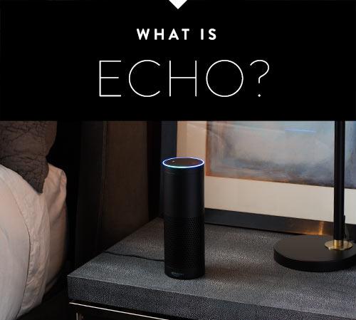 What is AMAZON ECHO?